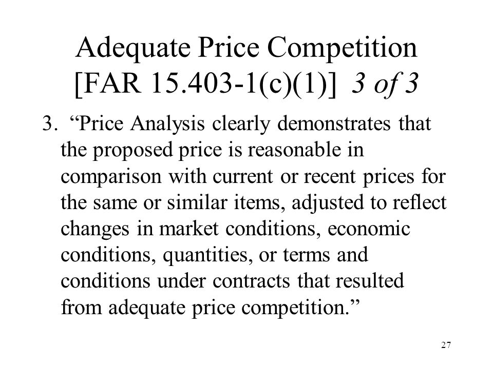 Adequate Price Competition [FAR 15.403-1(c)(1)] 3 of 3